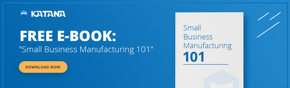 Small Business Manufacturing 101.