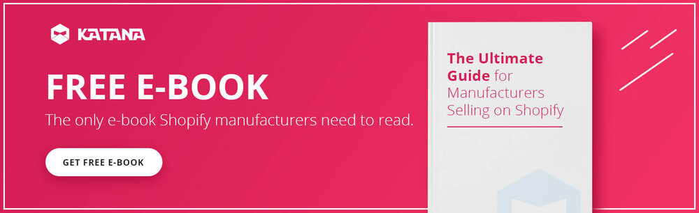 Shopify Ebook for Manufacturers